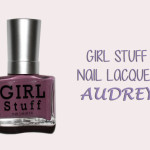 On My Nails #5: GIRL STUFF Nail Lacquer in Audrey!